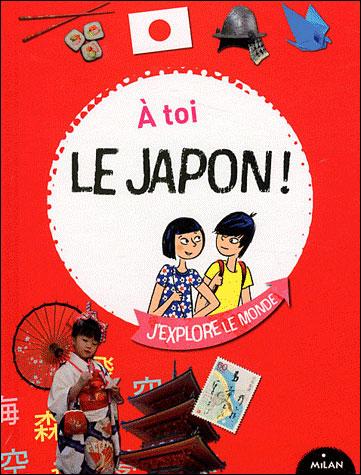 A toi le japon - Milan - Les lectures de Liyah