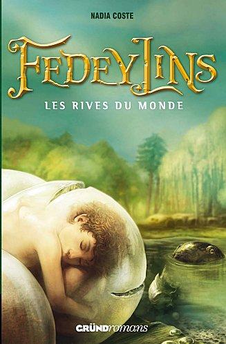 Fedeylins - N.Coste - Les lectures de Liyah