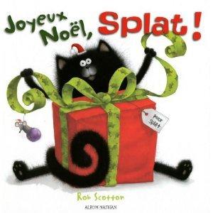 Joyeux noel Splat - R.Scotton - Les lectures de Liyah