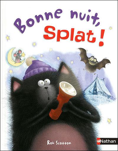 Bonne nuit Splat - R.Scotton - Les lectures de Liyah