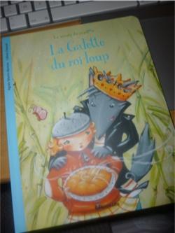 La galette du roi loup - Lito - Les lectures de Liyah