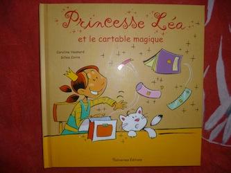 Princesse Léa et le cartable magique - Balivernes - Les lectures de Liyah