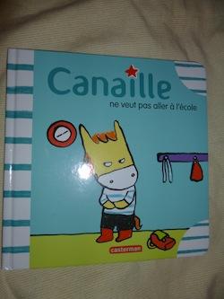 Canaille ne veut pas aller à l'école - Casterman - Les lectures de Liyah