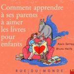 Comment apprendre à ses parents à aimer les livres - Serres - Les lectures de Liyah