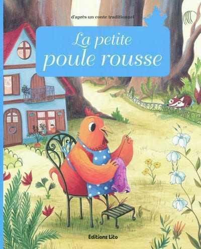 La petite poule rousse - Lito - Les lectures de Liyah