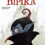 Katsuhiro Otomo et Shinji Kimura - Hipira - Les lectures de Liyah