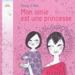 Mon amie est une princesse - Flammarion - Les lectures de Liyah