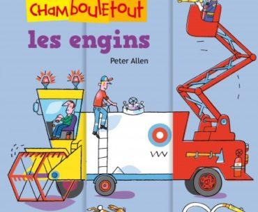 Les engins Chambouletout - Mango - Les lectures de Liyah