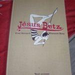 Jésus Betz - Seuil - Les lectures de Liyah