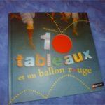 10 tableaux et un ballon rouge - Nathan - Les lectures de Liyah