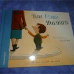 Une vraie maman - Albin Michel - Les lectures de Liyah