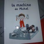 La machine de Michel - Ecole des loisirs - Les lectures de Liyah